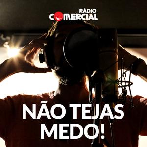 Rádio Comercial - Não Tejas Medo by Bruno Nogueira