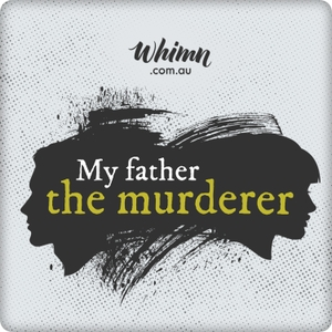 My Father The Murderer by Kidspot.com.au