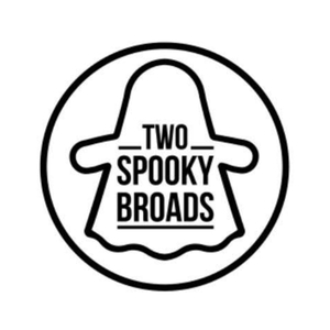 Two Spooky Broads by Jay and Cee