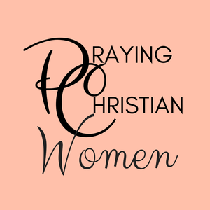Praying Christian Women Podcast: The Podcast About Prayer by Praying Christian Women