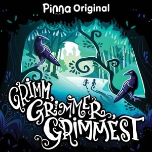 Grimm, Grimmer, Grimmest by Pinna