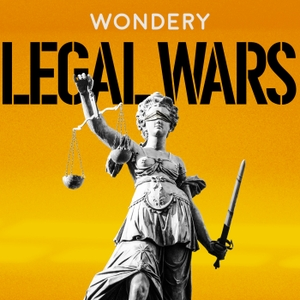 Legal Wars by Wondery