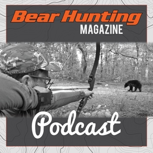 Bear Hunting Magazine Podcast by Sportsmen's Nation, Clay Newcomb