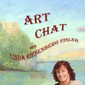 Art Chat with Linda Riesenberg Fisler by Linda Riesenberg Fisler