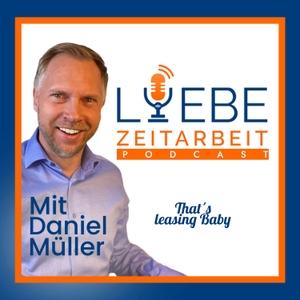Liebe Zeitarbeit by Daniel Müller