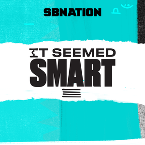 It Seemed Smart by SB Nation