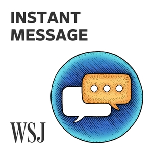 Instant Message by The Wall Street Journal