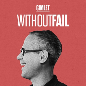 Without Fail by Gimlet