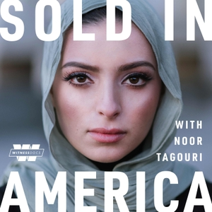 Sold In America by Stitcher and E.W. Scripps Company, with Noor Tagouri