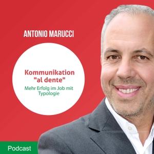Kommunikation al-dente - Mehr Umsatz mit Typologie by Antonio Marucci