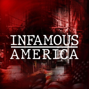 Infamous America by Black Barrel Media