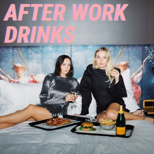 After Work Drinks by Isabelle Truman & Grace O'Neill