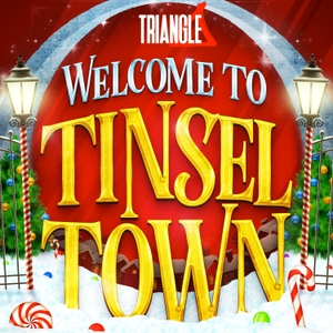 Welcome to Tinsel Town: A Christmas Adventure by Triangle Content