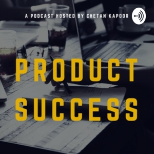 Product Success by Chetan Kapoor