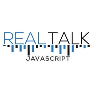 Real Talk JavaScript by John Papa, Ward Bell, and Dan Wahlin