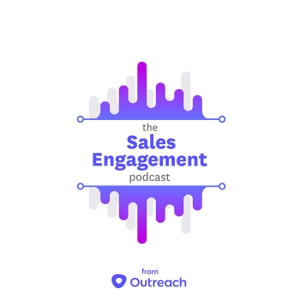 The Sales Engagement Podcast by Outreach