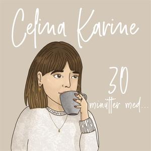 30 MINUTTER MED... by Celina Karine