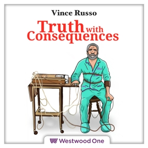 Vince Russo's Truth With Consequences by Westwood One