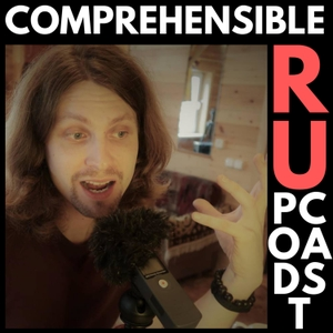 Comprehensible Russian Podcast   Learn Russian with Max by Max