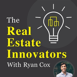 The Real Estate Innovators by Ryan Cox