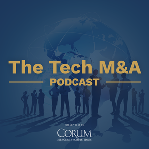 The Tech M&A Podcast by Corum Group