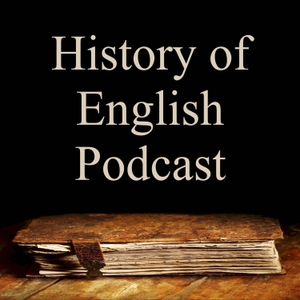 The History of English Podcast by Kevin Stroud