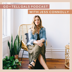 Go and Tell Gals by Jess Connolly