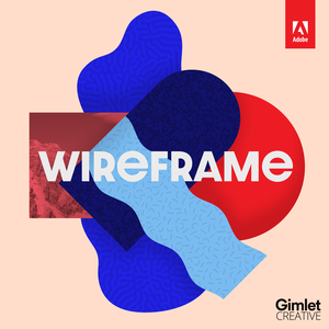 Wireframe by Adobe / Gimlet Creative