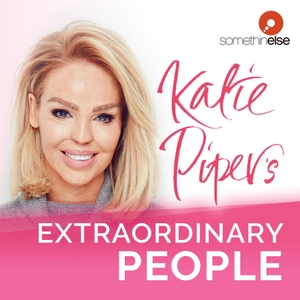 Katie Piper's Extraordinary People by Somethin' Else