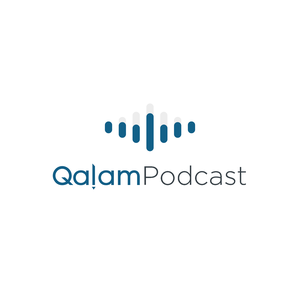 Qalam Institute Podcast by Qalam Institute