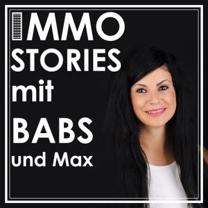 Immostories mit Babs und Max - Dein Podcast rund um Immobilien, passiven Cashflow und den besten Investments überhaupt: IMMO