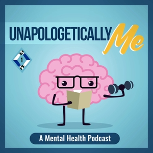 Unapologetically Me: A Mental Health Podcast by Boomer Perrault