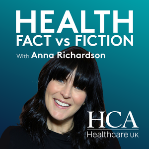 Health Fact vs Fiction with Anna Richardson