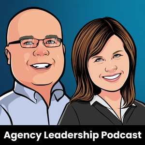 Agency Leadership Podcast by Chip Griffin and Gini Dietrich