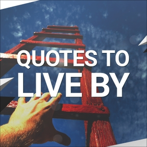 Quotes To Live By Podcast by Dusty Garner-Carpenter