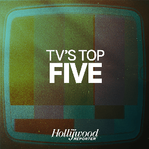 TV's Top 5 by The Hollywood Reporter