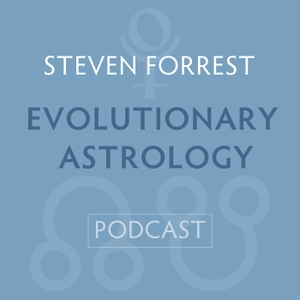 Steven Forrest Evolutionary Astrology Podcast by Steven Forrest