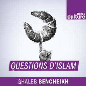Questions d'islam by Radio France
