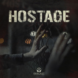 Hostage by Parcast Network