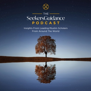 SeekersGuidance Podcast - Islam, Islamic Knowledge, Quran, and the guidance of the Prophet Muhammad by seekersguidance.org