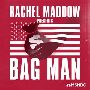Bag Man by MSNBC, Rachel Maddow