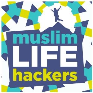 The Muslim Life Hackers Podcast: Personal Growth | Leadership | Legacy Building | Life Hacks | Islam by Mifrah Mahroof & Maheen Malik