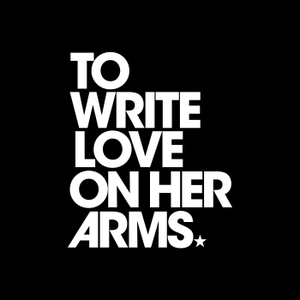 To Write Love on Her Arms by TWLOHA