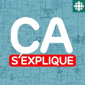 Ça s'explique by Radio-Canada