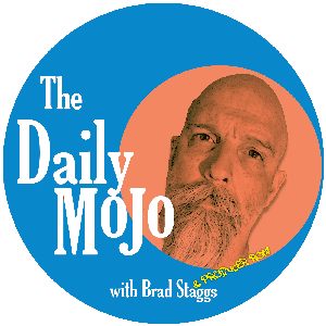 The Daily Mojo with Brad Staggs by Brad Staggs and Producer Ron Phillips