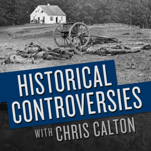 Historical Controversies by Chris Calton
