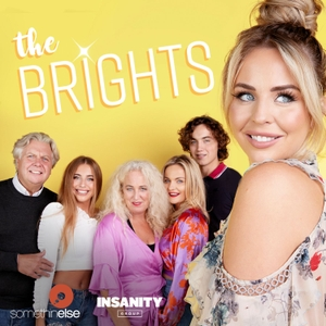 The Brights by Somethin' Else and Insanity Group