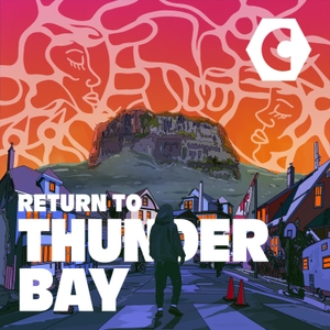 Thunder Bay by CANADALAND