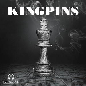Kingpins by Parcast Network
