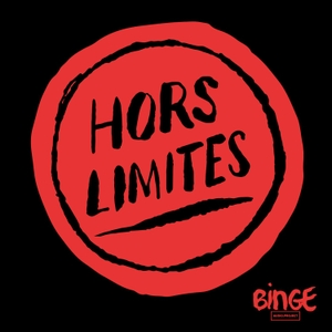 Hors limites by Binge Audio